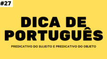 Predicativo do Sujeito e Predicativo do Objeto
